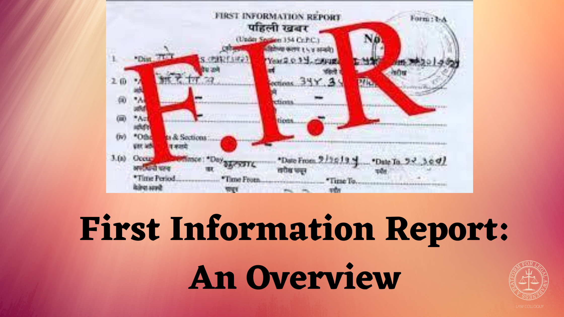 First Information Report (FIR): An Overview