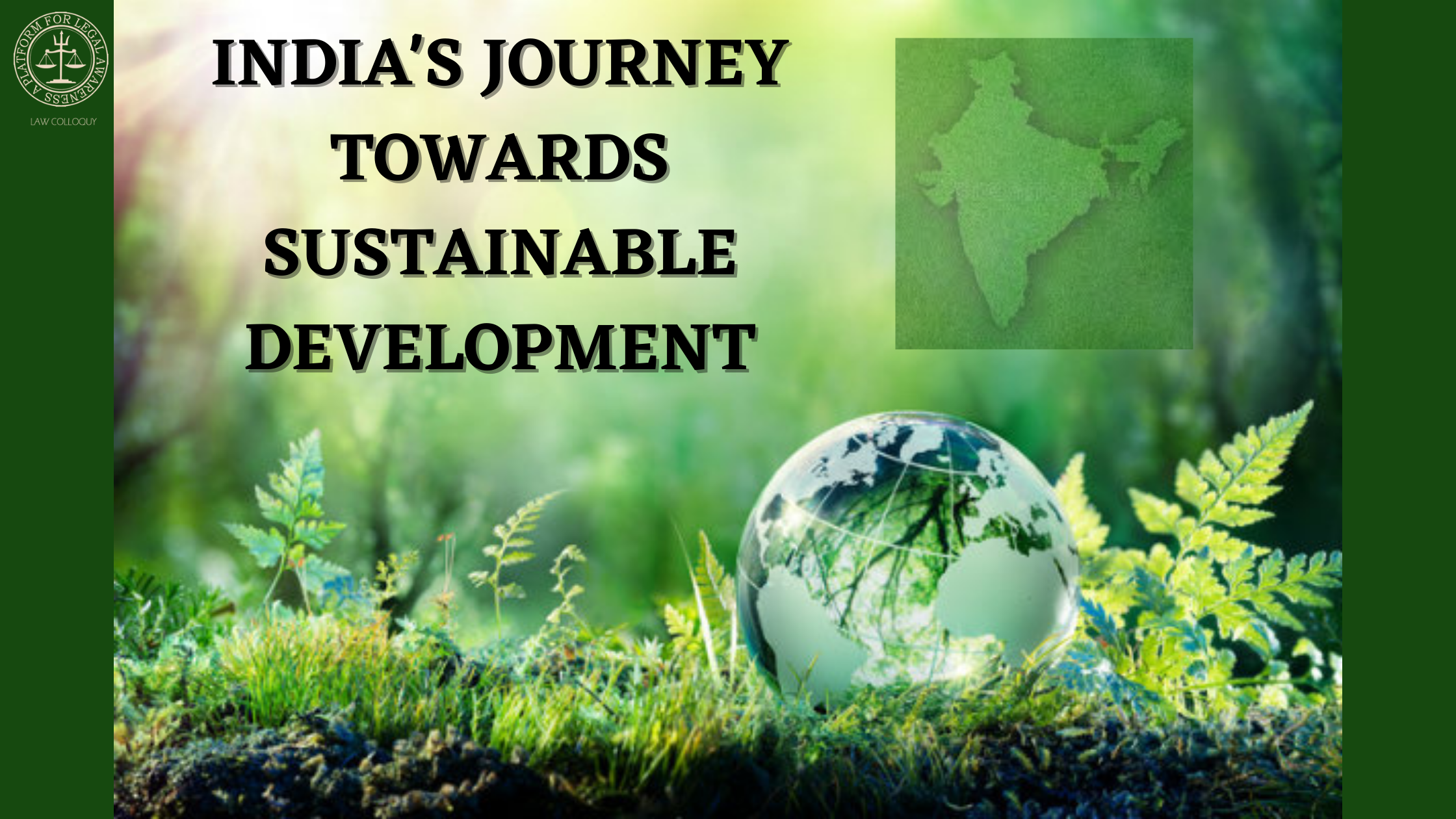 INDIA'S JOURNEY TOWARDS SUSTAINABLE DEVELOPMENT