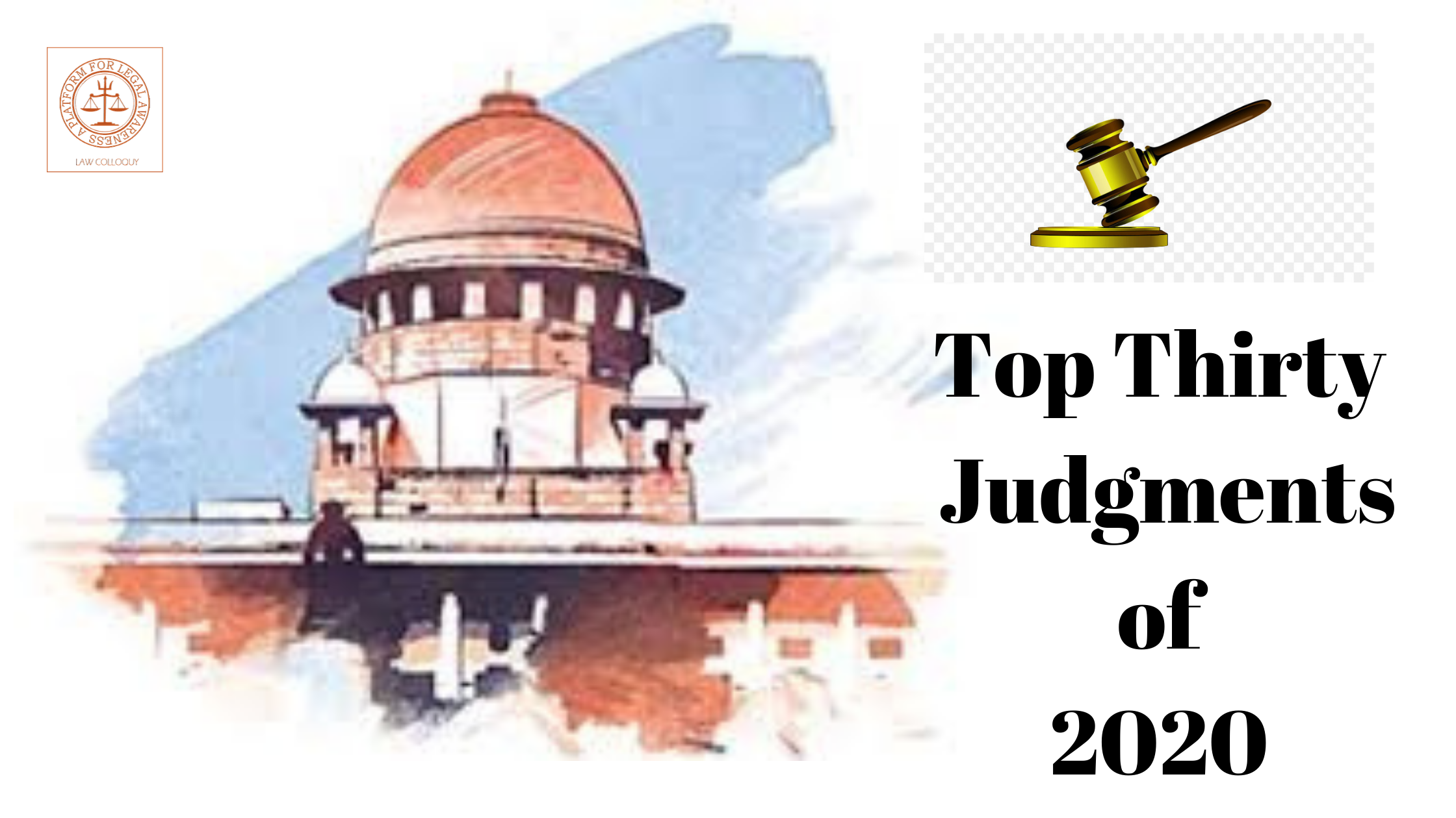 Top Thirty Supreme Court Judgements of India in 2020-2021