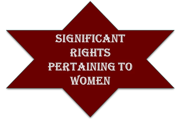 Significant rights pertaining to women