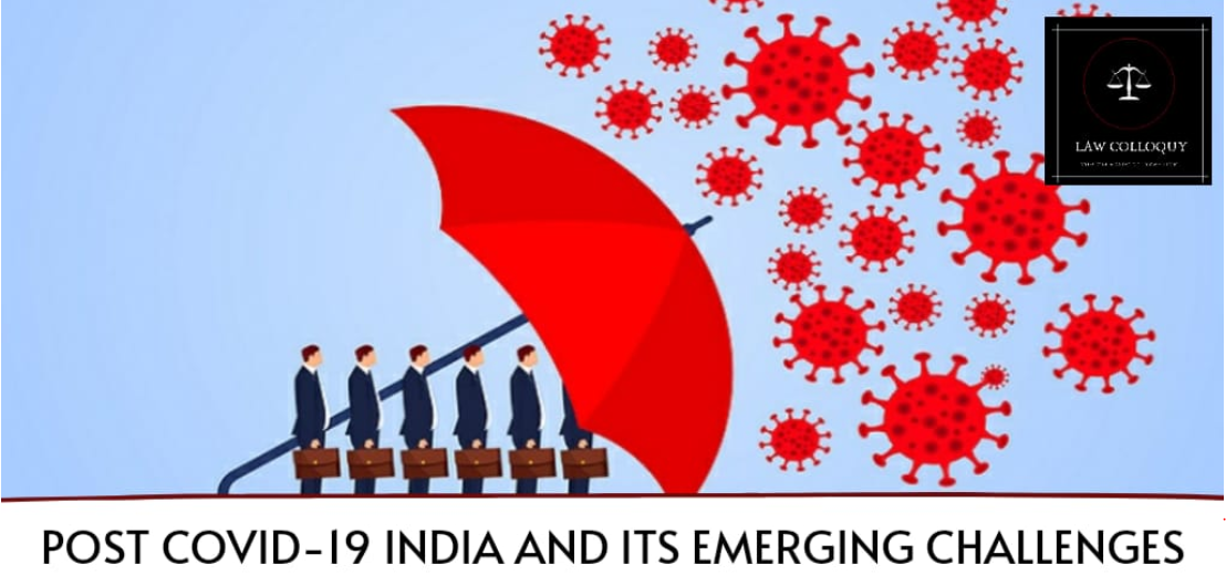 Post COVID-19 India and its Emerging Challenges