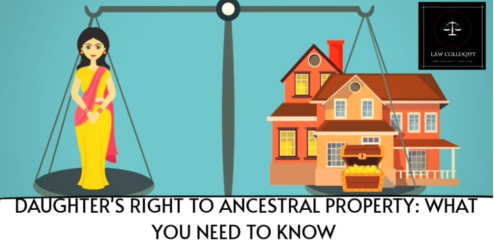 Daughter's Right To Ancestral Property: What You Need to Know