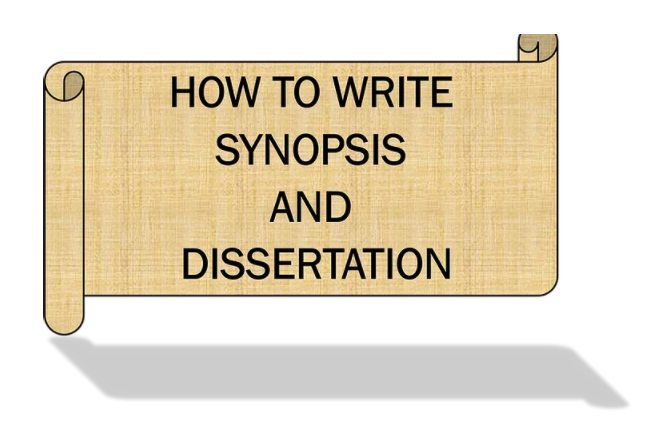 How to write Dissertation and synopsis