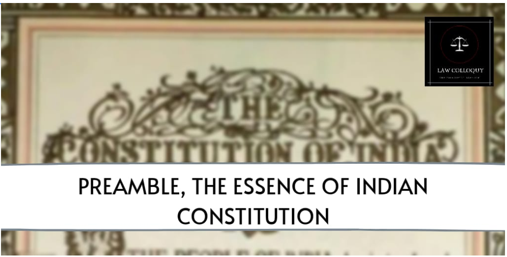 Preamble: The Essence of The Indian Constitution
