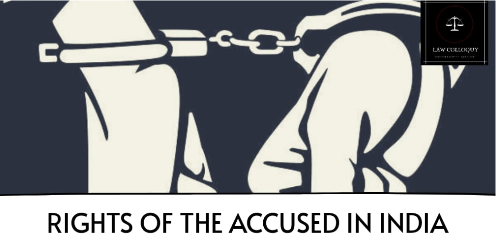 Rights of The Accused in India