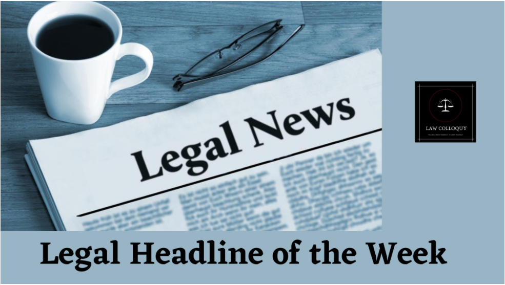 TOP 10 LEGAL HEADLINES OF THE WEEK 14 Oct 2020